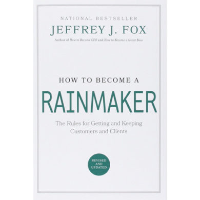 Become a Rainmaker and Prosper